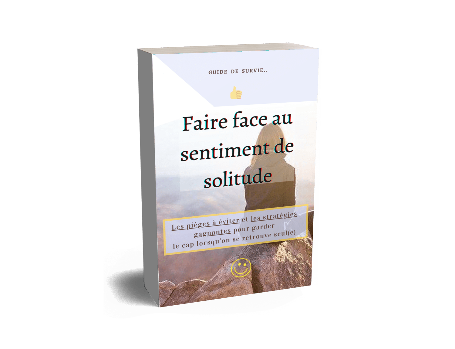guide-de-survie-comment-se-liberer-du-sentiment-de-solitude.